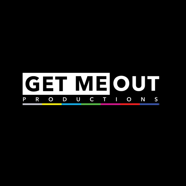 Get Me Out Productions