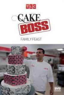 Cake Boss: Family Feast