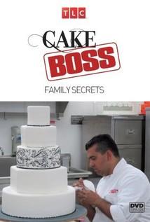 Cake Boss: Family Secrets