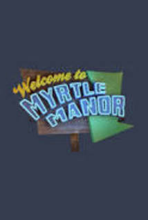 Trailer Park: Welcome to Myrtle Manor