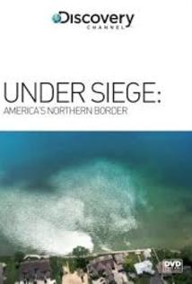 Under Siege: America's Northern Border