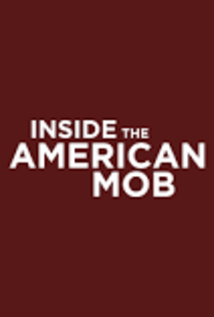 Inside: The American Mob