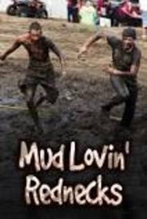 Mud Lovin' Rednecks