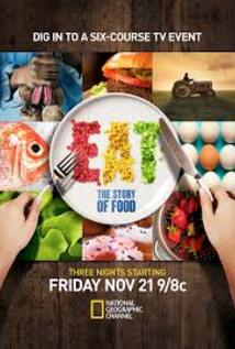Eat: The Story of Food