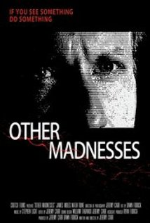 Other Madnesses