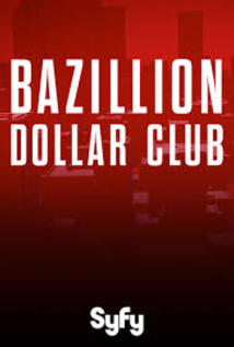 The Bazillion Dollar Club