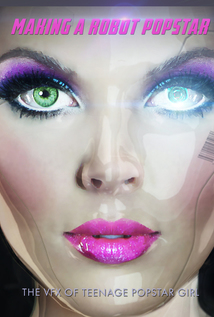 Making a Robot Popstar: The VFX of Teenage Popstar Girl