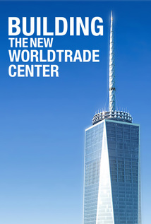 Building the New World Trade Center