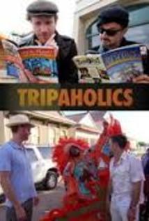 Tripaholics