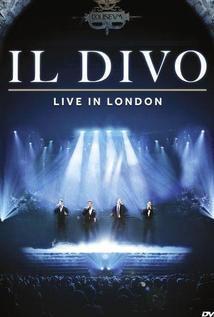 Il Divo, Live in London