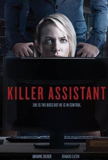 The Killer Assistant