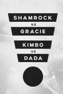 Shamrock/Gracie/Kimbo/Dada