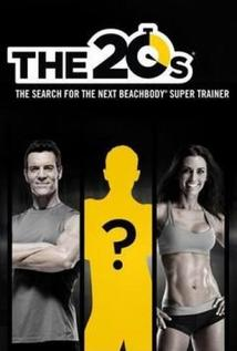 The 20s: Search for the Next Beachbody Super Trainer