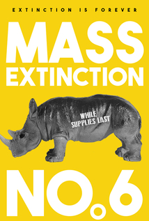 Mass Extinction No. 6