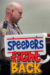 Speeders Fight Back