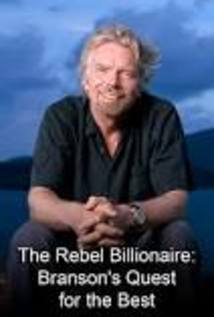 The Rebel Billionaire: Branson's Quest for the Best