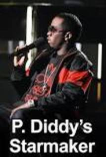 P Diddy's Starmaker
